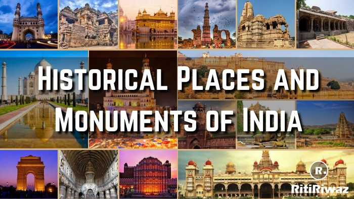 Historical Places and Monuments in India