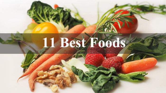 The 11 Best Foods You Aren't Eating