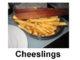 Cheeslings