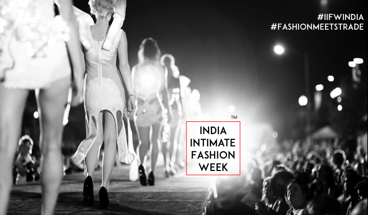 India's First Ever India Intimate Fashion Week