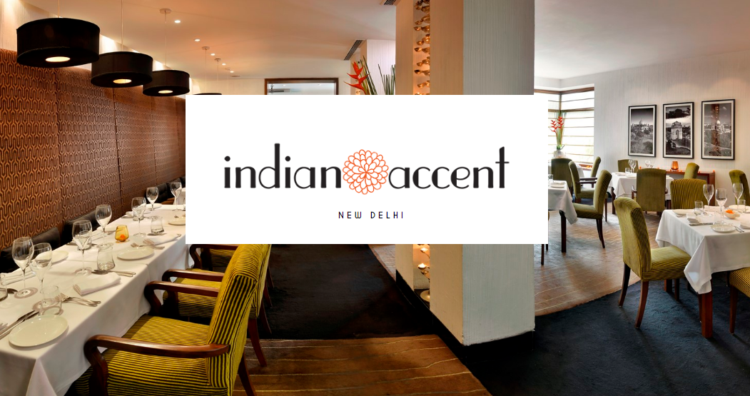Indian Accent, New Delhi