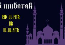 Eid ul-Fitr or Id-Ul-Fitr