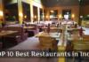 TOP 10 Best Restaurants in India