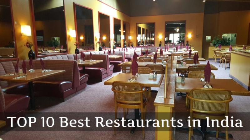 Top 10 Restaurant in India
