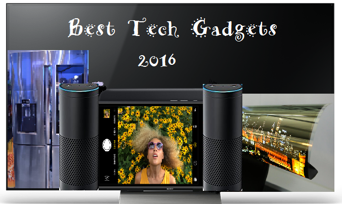 Best top 10 Gadgets for year 2016