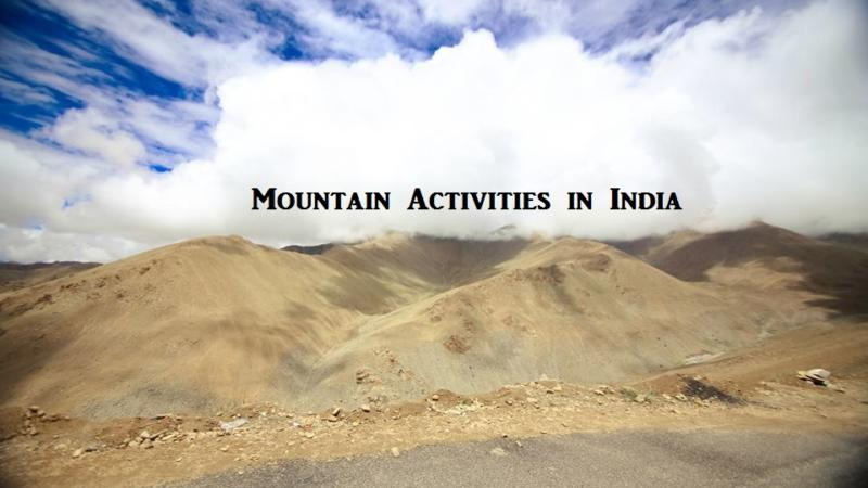 Mountain Activities in India