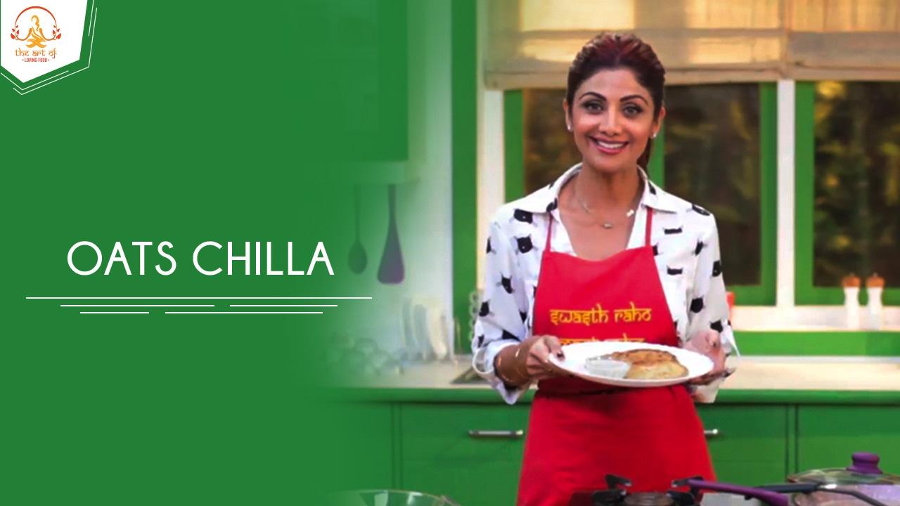 Shilpa Shetty Kundra Oats Chilla Recipe