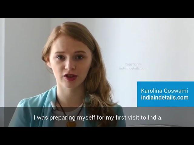 Why I love India by Karolina Goswami