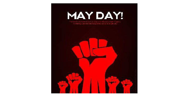 May Day – The Real Labor Day