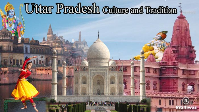 Uttar Pradesh – Culture and Tradition