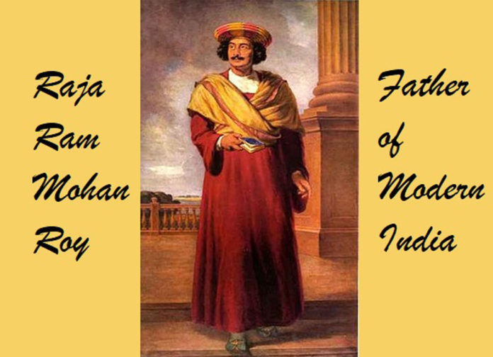 Raja Ram Mohan Roy – Father of Modern India