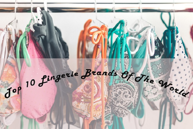 Top 10 Lingerie Brands Of The World For Teens