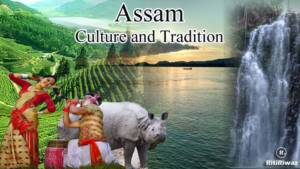 Assam Culture and Tradition