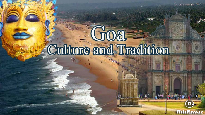 Goa – Culture and Tradition