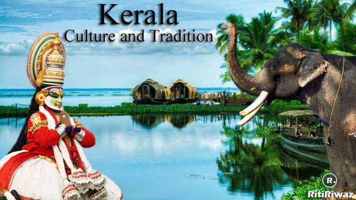 Kerala – Culture and Tradition