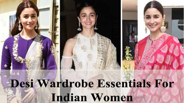 10 Desi Wardrobe Essentials For Indian Women