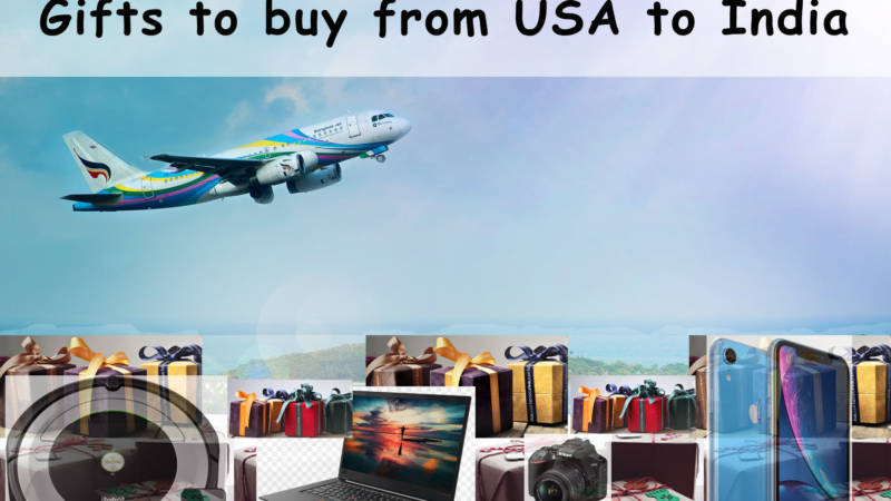 What To Buy From USA For Your Family In India