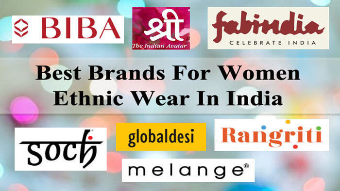Best Brands For Women Ethnic Wear In India