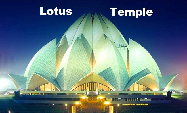 Lotus Temple – Mother Temple Of The Indian Subcontinent