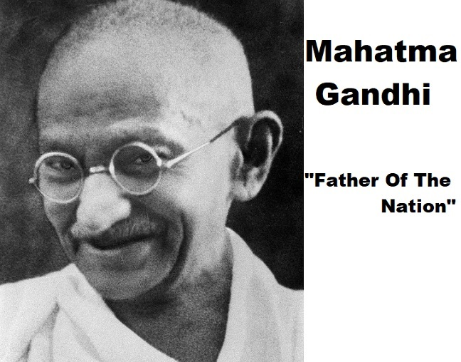 Mahatma Gandhi | Father Of The Nation