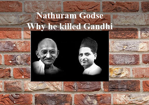 Why Nathuram Godse Killed Mahatma Gandhi