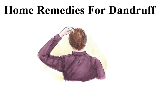 10 Home Remedies For Dandruff