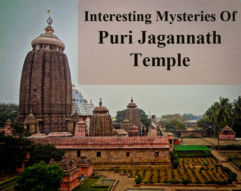 Interesting Mysteries Of Puri Jagannath Temple