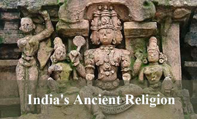 India's Ancient Religion