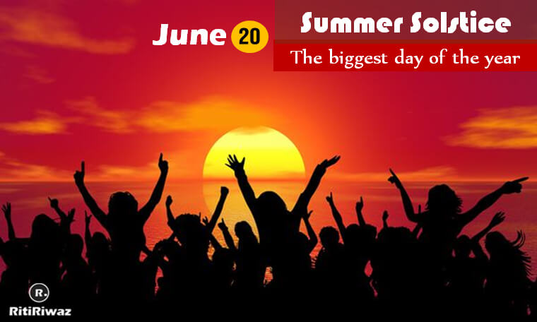 Summer Solstice June 20: The biggest day of the year