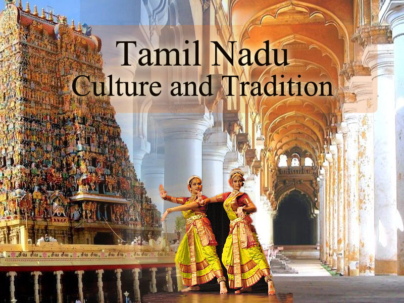 Tamil Nadu – Culture and Tradition