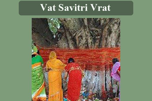 Vat Savitri Vrat | Vat Savitri Katha