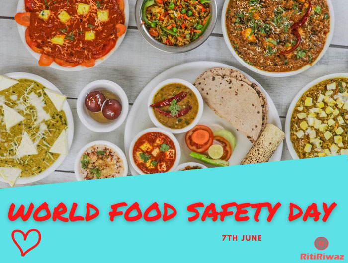World Food Safety Day – June 7