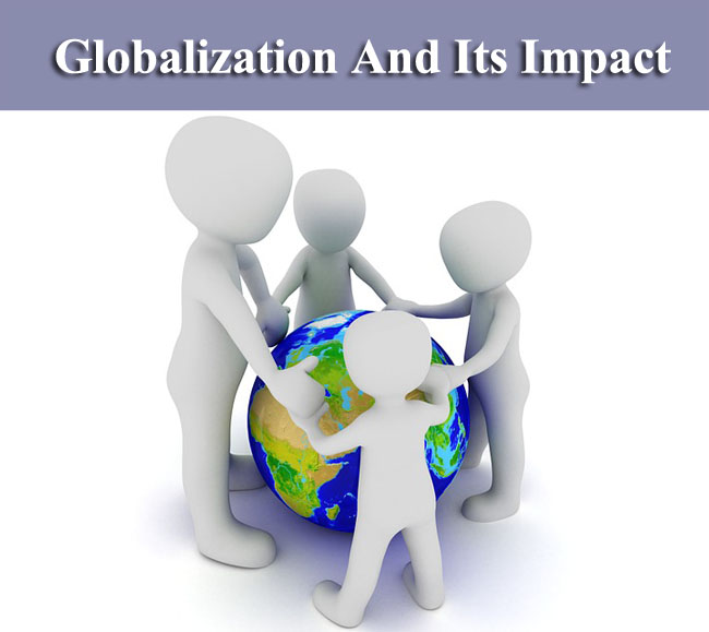Globalization And Its Impact On Society