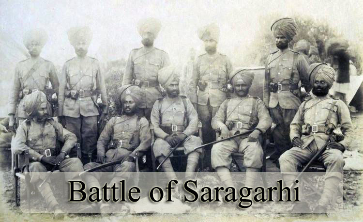 Battle of Saragarhi – 21 Sikhs Against 10,000 Afghans