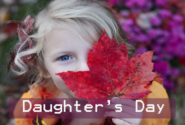 Daughter's Day – Fourth Sunday in September