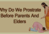 Why Do We Prostrate Before Parents And Elders