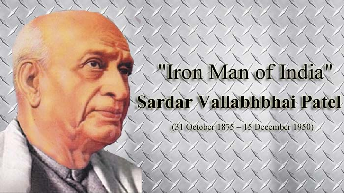 "Sardar Vallabhbhai Patel – ""Iron Man of India"""