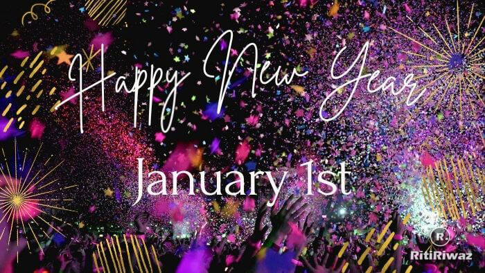 New Year Day – January 1