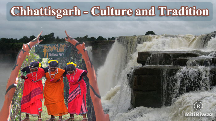 Chhattisgarh – Culture and Tradition
