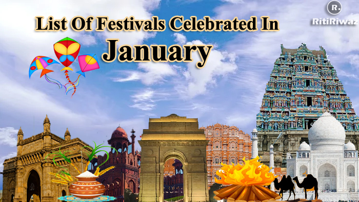 List Of Festivals Celebrated In The Month Of January