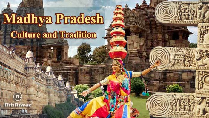Madhya Pradesh – Culture and Tradition