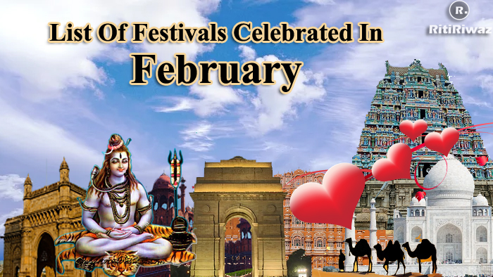 List Of Festivals Celebrated In The Month Of February