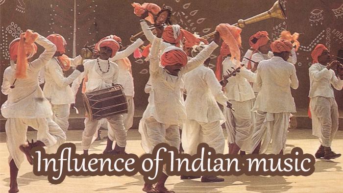 Music of India: Its influence abroad