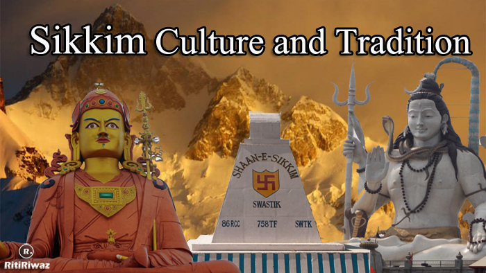 Sikkim – Culture and Tradition