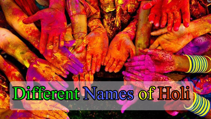 Different Names of Holi Festival