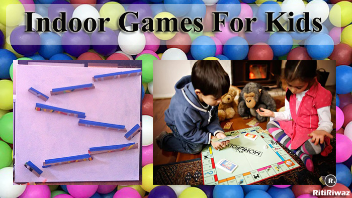 Indoor Kids Games to Kill Their Boredom