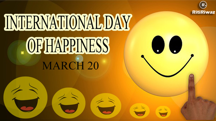 International Day of Happiness – March 20