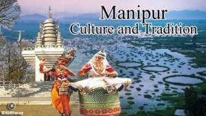 Manipur Culture and Tradition