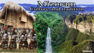 Mizoram culture and tradition
