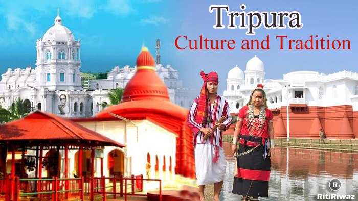 Tripura – Culture and Tradition